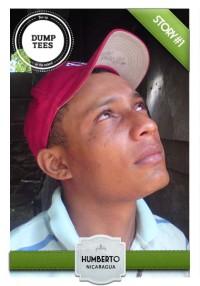 Dump Tees story #1 Humberto Nicaragua